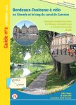 guide bordeaux toulouse a velo